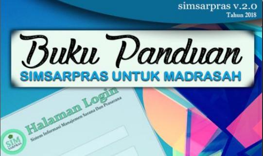 Panduan SIMSARPRAS V. 2.0. Madrasah Tahun 2018