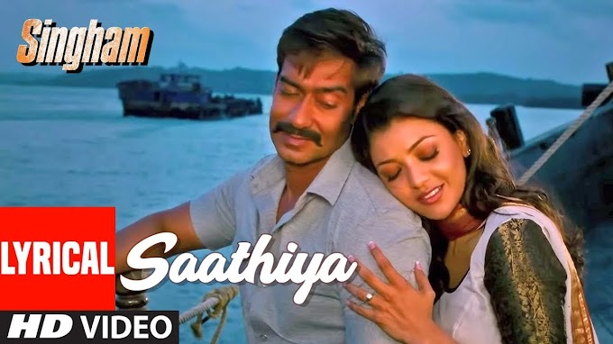 साथिया Saathiya / Badmaash Dil Hindi Lyrics – Singham | Shreya Ghoshal