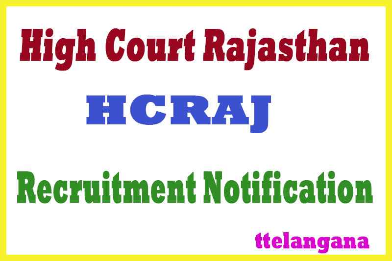 High Court Rajasthan HCRAJ Recruitment Notification