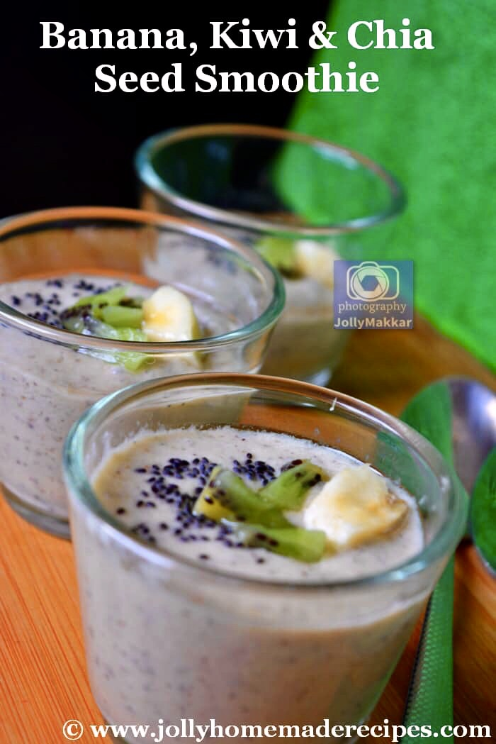 Banana Kiwi and Chia Seed Smoothie