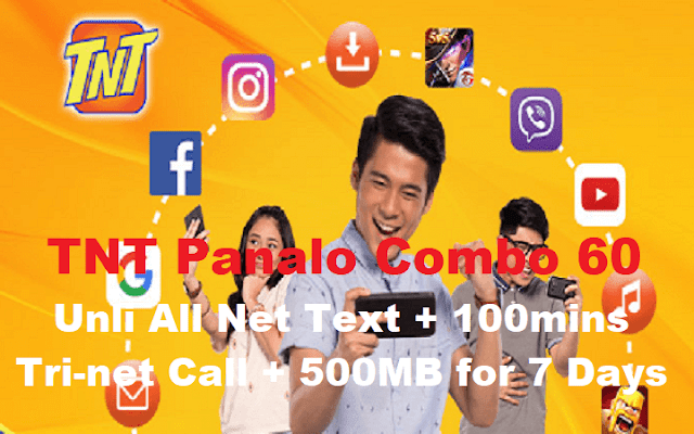 TNT PC60 Panalo Combo 60 : Unli All Net Text + 100mins Tri-net Call + 500MB for 7 Days