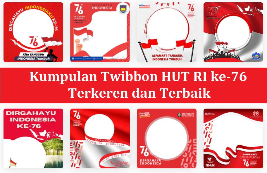 Kumpulan Link Download Twibbon HUT RI ke-76