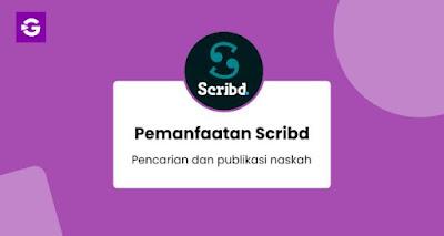 Pemanfaatan Scribd untuk pencarian dan publikasi naskah