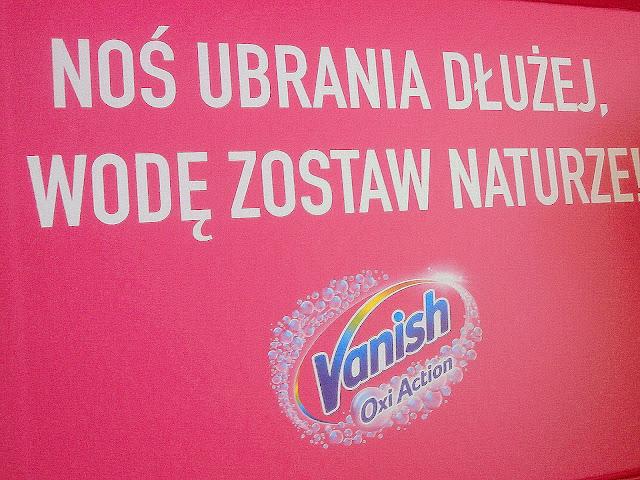 Kampania Vanish - Noś Ubrania Dłużej, Wodę Zostaw Naturze!