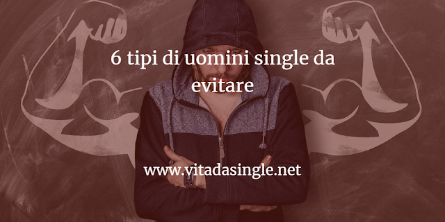 6 tipi di uomini single