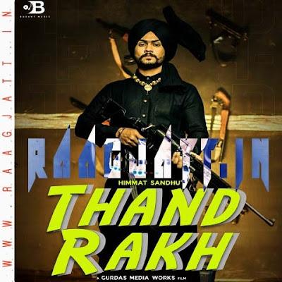 Thand Rakh by Himmat Sandhu lyrics