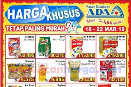 Promo Katalog Ada Swalayan Weekday Harga Khusus 25 - 29 Maret 2019