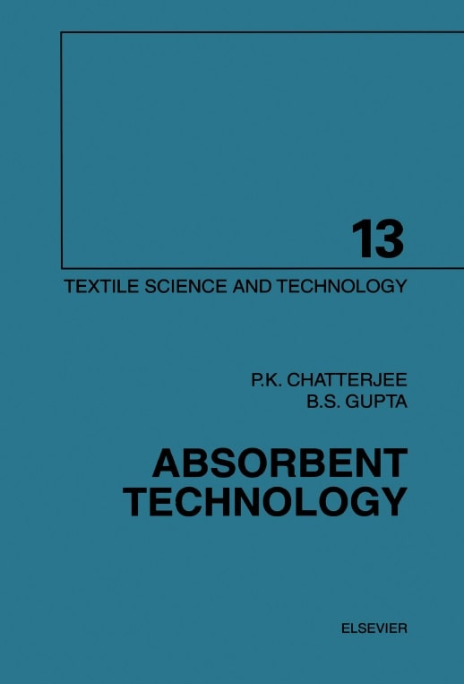 Absorbent Technology Edited By P.K. Chatterjee and B.S. Gupta