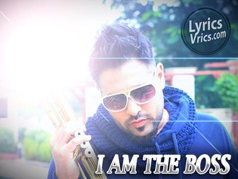 I Am The Boss Lyrics - Badshah Rap - Hindi Punjabi Songs