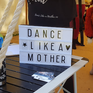 Dance Like A Mother signage Just So Festival caters for all age groups and family types