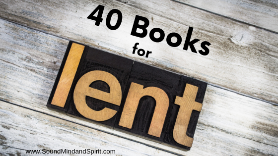 40 Spiritual Books for Lent