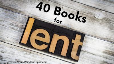 40 Books for Lent - Ideas for Spiritual Reading