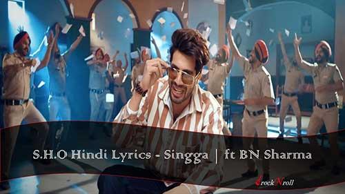 SHO-Hindi-Lyrics-Singga-ft-BN-Sharma