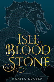 review of Isle of Blood and Stone by Makiia Lucier