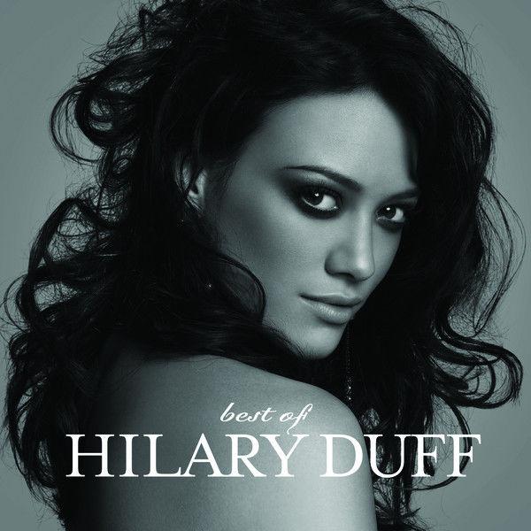 Hilary Duff – Best of Hilary Duff [iTunes Plus AAC M4A]