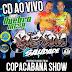 CD(AO VIVO) BIG SOM SAUDADE NA CASA DE SHOW COPACABANA 27-01-2018