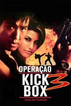 Operação Kickbox 3: Sem Retorno