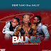 New Audio|Best Naso Ft Aslay-BAUNSA|Download Official Mp3 Audio