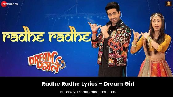 Radhe Radhe Lyrics - Dream Girl (lyricishub)