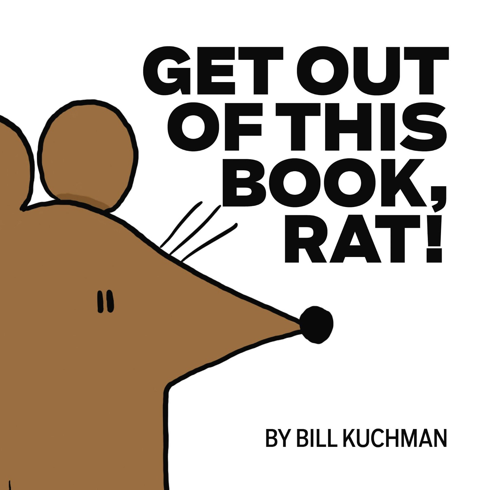 Get Out of This Book, Rat!