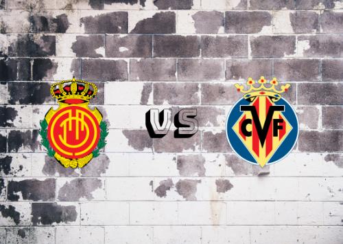 Mallorca vs Villarreal  Resumen