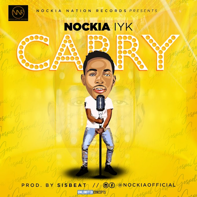 NEW MUSIC: NOCKIA IYK - CARRY