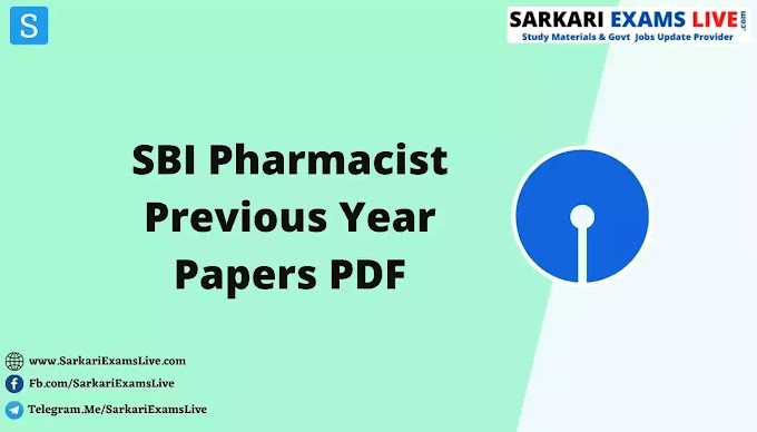 [Download] SBI Pharmacist Previous Year Question Paper Free PDF | Download SBI Pharmacist Clerical Old Papers