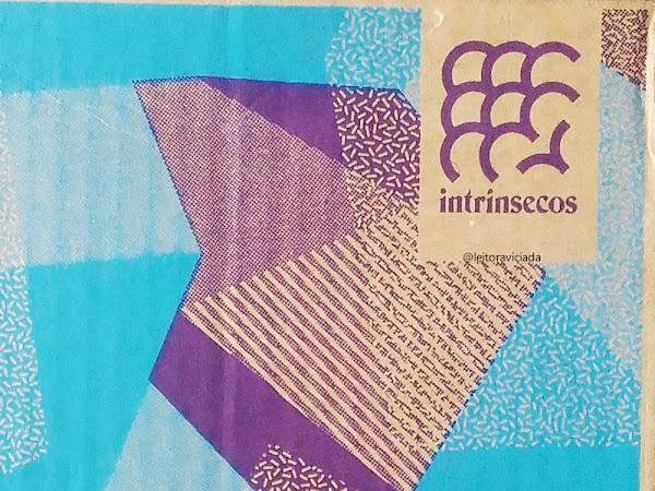 Intrínsecos, o clube de assinatura de livros da Editora Intrínseca - #017