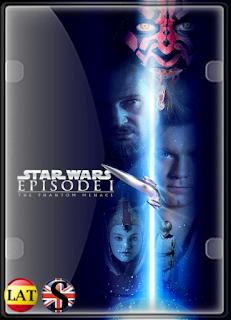 Star Wars – Episodio I: La Amenaza Fantasma (1999) FULL HD 1080P LATINO/INGLES