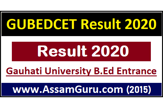 gauhati-university-bed-entrance-result-2020