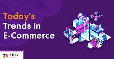 Todays Trends in E- Commerce