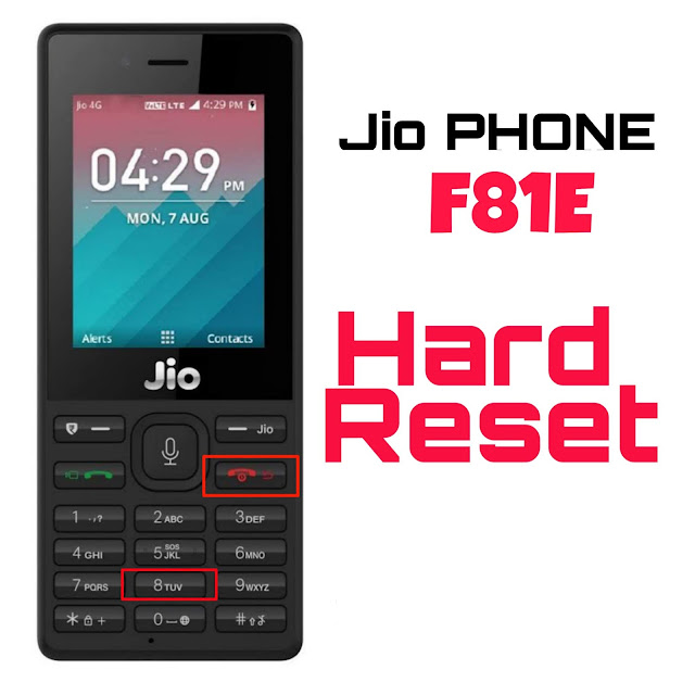Jio Phone F81E Hard Reset