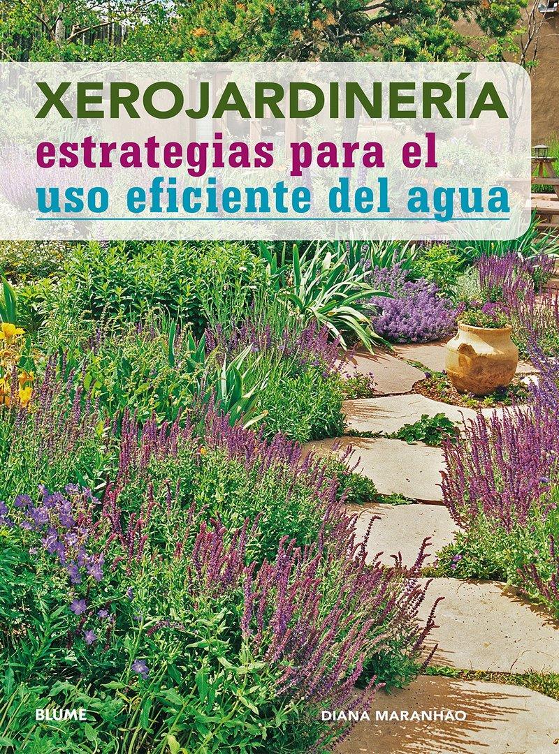 Diseño de xerojardín para el uso eficiente del agua en el jardín