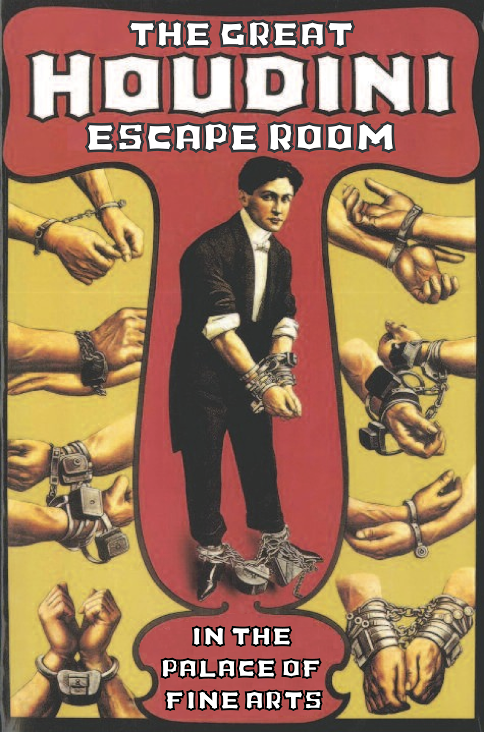 WILD ABOUT HARRY: The Great Houdini Escape Room In San