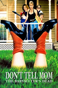 Watch Don't Tell Mom the Babysitter's Dead Online Free in HD