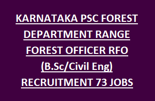 KARNATAKA PSC FOREST DEPARTMENT RANGE FOREST OFFICER RFO (B.Sc Civil Eng) RECRUITMENT 2018 73 GOVT JOBS