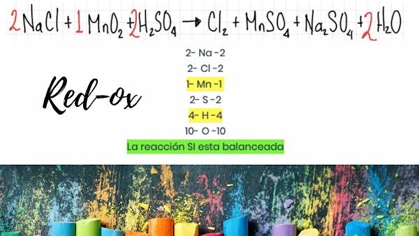 ▷ Balance por REDOX  NaCl + MnO2 + H2SO4 >>> Cl2 + MnSO4 + Na2SO4 + H2O ✅ [SOLUCIÓN]