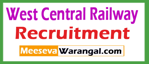 West Central Railway (WCR) Recruitment