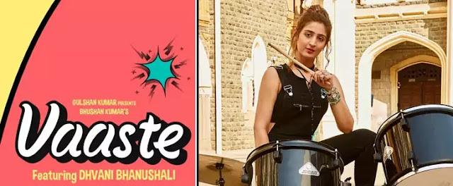 VAASTE LYRICS – DHVANI BHANUSHALI | NewLyricsMedia.com
