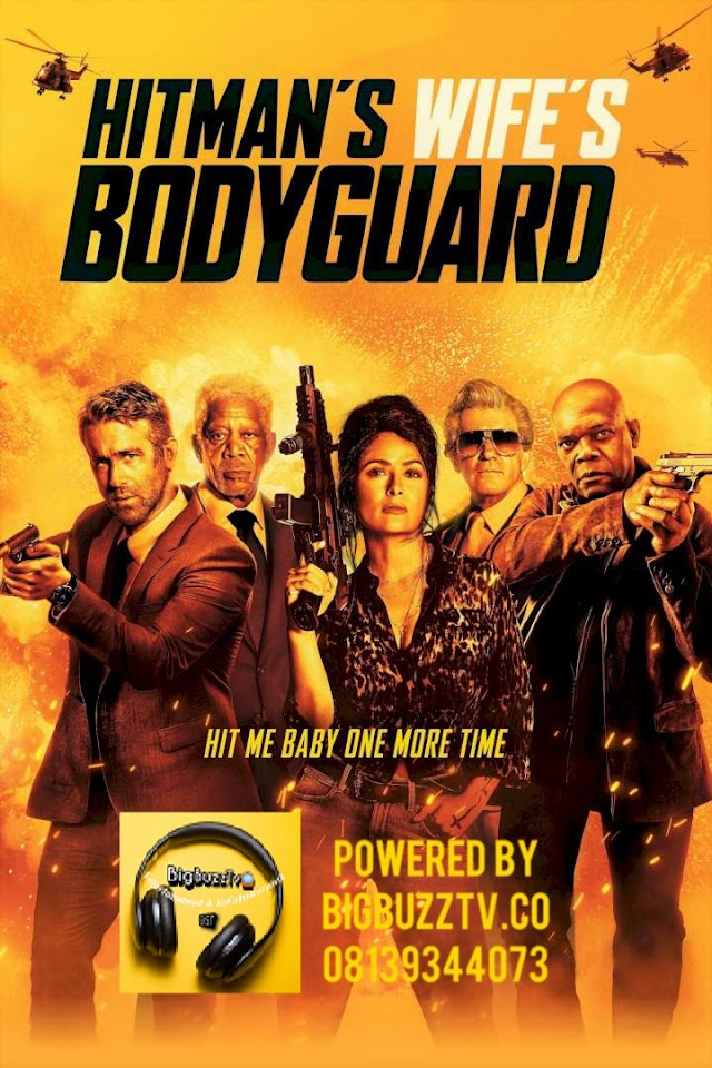 Hit man's wife bodyguard 2021 Movie bigbuzztv