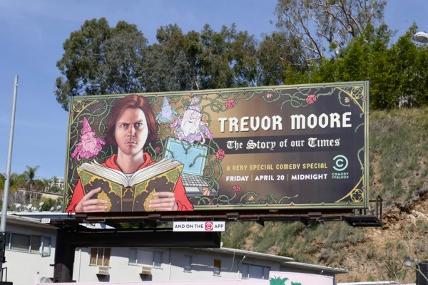 Trevor Moore Story of our Times billboard