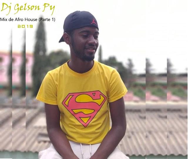 Dj Gelson Py - Mix de Afro House 2019)