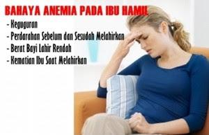 bahaya anemia atau HB rendah kepada ibu hamil