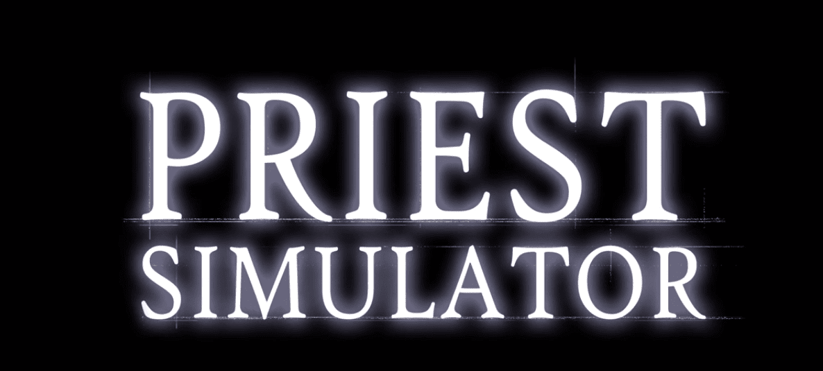 Priest Simulator Game Coming In 2019