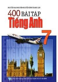 400 Bài Tập Tiếng Anh 7 (Có Đáp Án) - Nguyễn Nam Nguyên