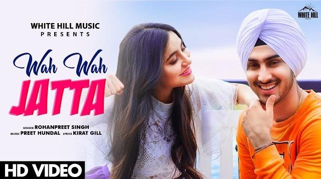 Wah Wah Jatta Lyrics Rohanpreet Singh,Wah Wah Jatta Lyrics