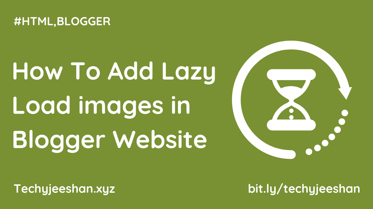 How To Add Lazy Load images in Blogger Website