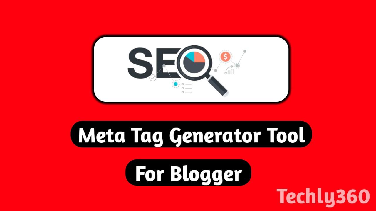 Meta Tag Generator For Blogger,Create Meta Tags,Meta Description