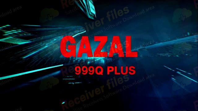 GAZAL Q999 PLUS 2507L SCB4 V12.03.01 NEW SOFTWARE 01-03-2021