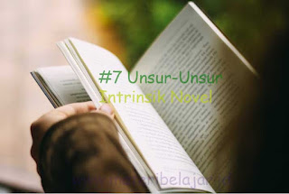 #7 Unsur-Unsur Intrinsik Novel